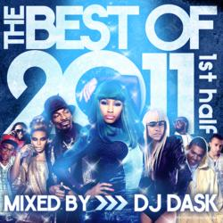 The Best Of 2011 1st Half -2CD- / DJ Dask<DKCD-175>【M便 2/12】