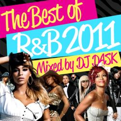 The Best Of R&B 2011 / DJ Dask【M便 2/12】
