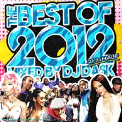 ヒップホップ・R&B【MixCD】The Best Of 2012 2st Half -2CD- / DJ Dask【M便 2/12】