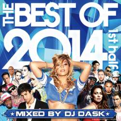 DJ Daskベストシリーズ!!【MixCD】The Best Of 2014 1st Half -2CD- / DJ Dask【M便 2/12】