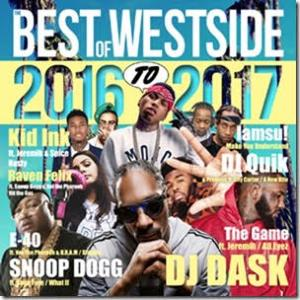 新旧アーティストを絶妙にMix!【洋楽CD・MixCD】The Best Of Westside 2016 to 2017 / DJ Dask【M便 2/12】