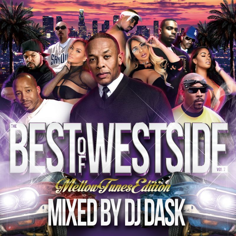 激甘メロウウエッサイベスト!【洋楽CD・MixCD】The Best Of Westside Vol. 7 -Mellow Tunes Edition- / DJ Dask【M便 2/12】