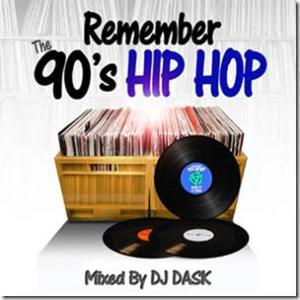 90年代のHIP HOPをDJ Daskが厳選Mix!【洋楽CD・MIX CD】Remember The 90's HIPHOP / DJ Dask【M便 2/12】【MixCD24 MAGAZINE Vol.4掲載アイテム】