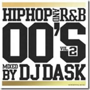 2000年代HIPHOP、R&Bの究極ミックス!【洋楽CD・MixCD】HIPHOP and R&B 00'S Vol.2 / DJ Dask【M便 2/12】