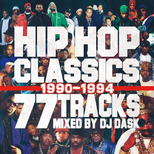 90年~94年のHIPHOPベスト♪【洋楽CD・MixCD】HIPHOP Classics 77 Tracks 1990-1994 / DJ Dask【M便 2/12】