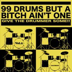 Daydrum制作・監修による99個のFatな即戦力ブレイク!!【MixCD】99 Drums But A Bitch Ain't One Vol.2 / Daydrum【M便 1/12】