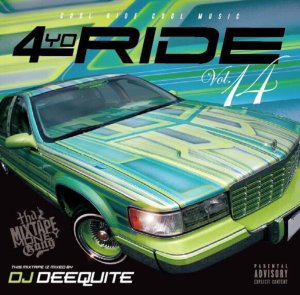 鉄板Ride BGMが到着!【洋楽CD・MixCD】4 Yo Ride Vol.14 / DJ Deequite【M便 2/12】