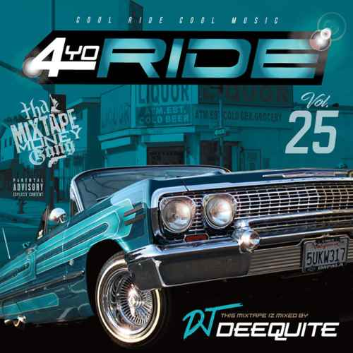 黄金期G-Funk!【洋楽CD・MixCD】4Yo Ride Vol.25 / DJ Deequite【M便 2/12】