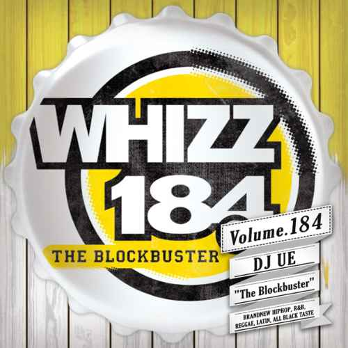 ヒップホップ R&B 新譜Whizz Vol.184 / DJ Ue