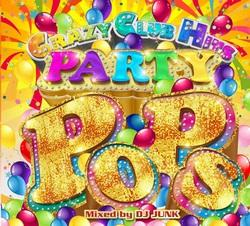 EDM、Party、Top40のポップナンバーだけ!【MixCD】Crazy Club Hits -Party Pops- / DJ Junk【M便 2/12】