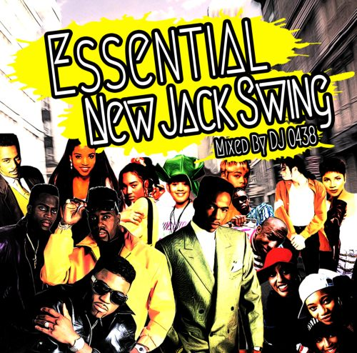 Essential New Jack Swing / DJ 0438