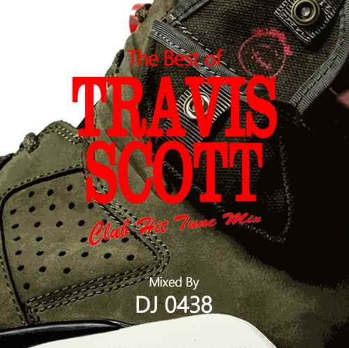 Travis ScottのクラブヒッツMix!【洋楽CD・MixCD】The Best of Travis Scott -Club Hit Tune Mix- / DJ 0438【M便 1/12】