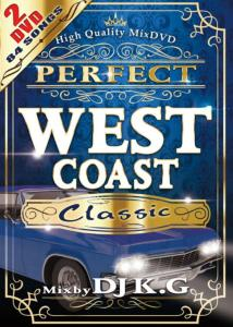 名曲&王道のウエッサイPV極上ミックスDVD!【洋楽 MixDVD・MIX DVD】Perfect West Coast Classic (2DVD) / DJ K.G【M便 6/12】