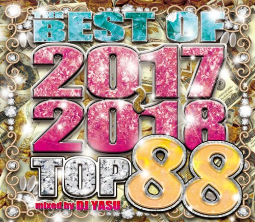 豪華ヒット曲満載!【洋楽CD・MixCD】The Best Of 2017-2018 Top 88 / DJ Yasu【M便 2/12】
