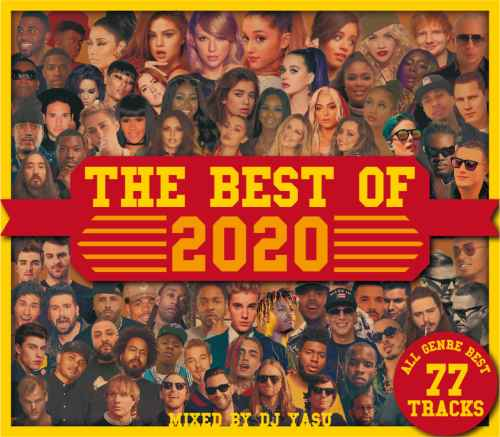 2020 ベスト 旬 トレンドThe Best Of 2020 -All Genre Best 77Tracks- / DJ Yasu