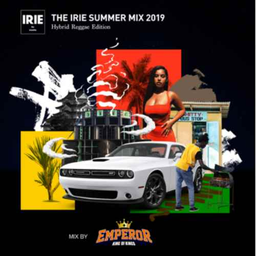 思わず体を揺らしたくなるチューン満載!【洋楽CD・MixCD】The Irie Summer Mix 2019 Hybrid Reggae Edition / Emperor【M便 1/12】