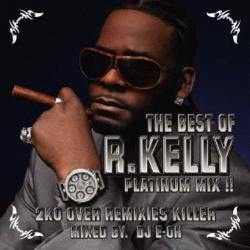 The Best Of R.Kelly / DJ E-On【M便 2/12】