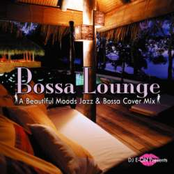 Bossa Lonuge -Jazz & Bossa Cover- CD-R / DJ E-On【M便 1/12】