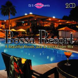 Bossa Resort -2CD-R- / DJ E-On【M便 1/12】