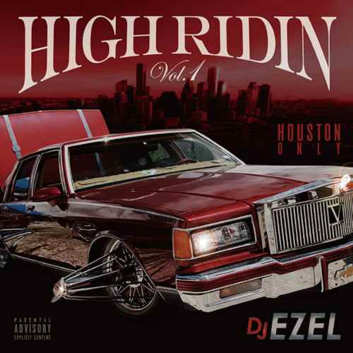 ウエストコーストHigh Ridin Vol.1 / DJ Ezel