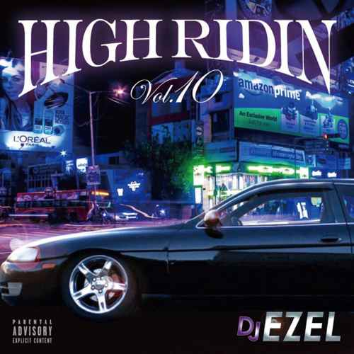 南部G RAP MIX!!【洋楽CD・MixCD】High Ridin Vol.10 / DJ Ezel【M便 2/12】