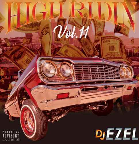90's Gangsta Rapフリークなら発狂確定!【洋楽CD・MixCD】High Ridin Vol.11 / DJ Ezel【M便 2/12】