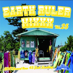 最新最速Jamaican Dancehall Mix!【CD・MixCD】Earth Ruler Mixxx Vol.25 / Acura From Fujiyama【M便 1/12】