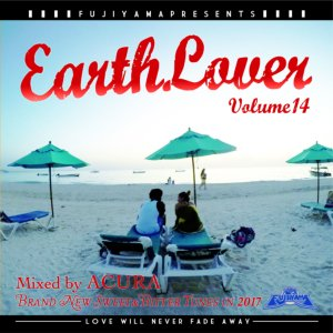 甘く切ない愛の歌。【洋楽CD・MixCD】Earth Lover Vol.14 / Fujiyama Sound【M便 1/12】
