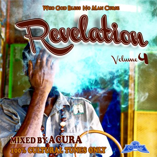 最新Reggae Music!【洋楽CD・MixCD】Revelation Vol.4 / Acura from Fujiyama【M便 1/12】
