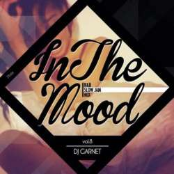 メロウR&BMIXの決定盤!!【MixCD】In The Mood Vol.8 / DJ Garnet【M便 2/12】