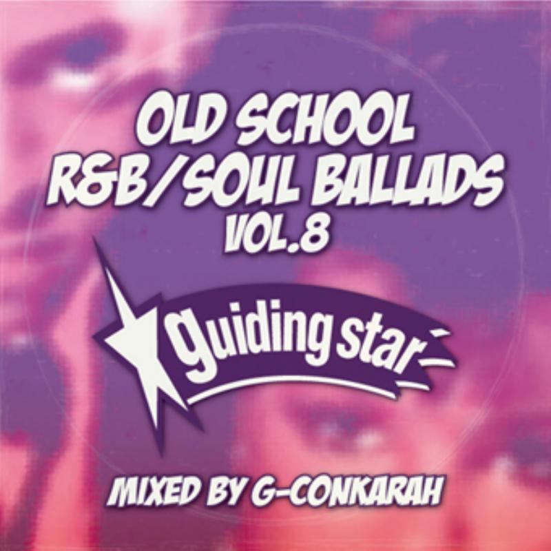 Chill Timeにおすすめ。 洋楽CD MixCD Old School R&B Soul Ballads Vol.8 -CD-R- / G-Conkarah Of Guiding Star【M便 1/12】