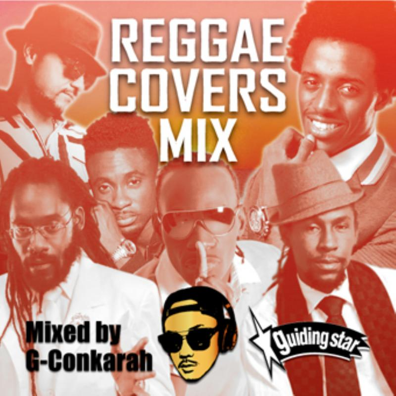 2000年代中頃から近年のレゲエカヴァー! 洋楽CD MixCD Reggae Covers Mix / G-Conkarah Of Guiding Star【M便 1/12】