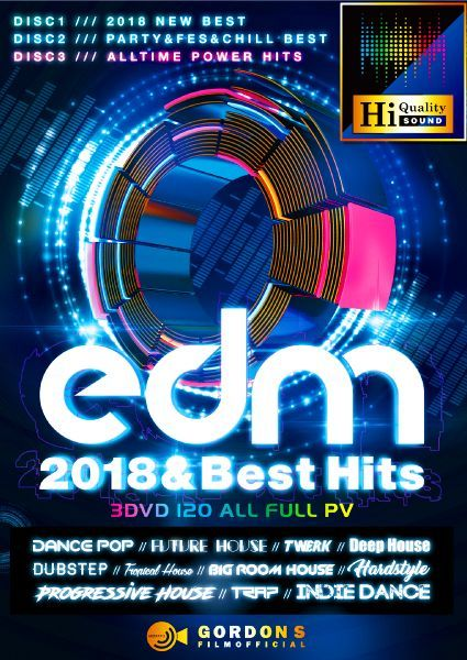EDM・2018年・PV・パーティー・フェスEDM 2018 & Best Hits / Gordon S Films
