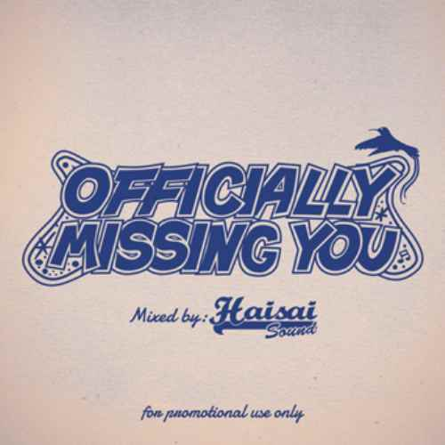 レゲエ ラバーズOfficially Missing You / Haisai sound