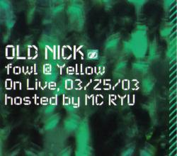Fowl @Yellow On Live 03 / 25 / 03  / DJ Hasebe【M便 2/12】