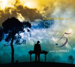 Jazzy系カフェサウンド!!【MixCD】Slow Jazz Vol.05 / Hiprodj【M便 1/12】