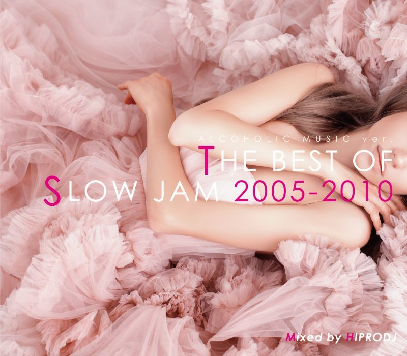 心に染みる極上のSlow Jam。【洋楽CD・MixCD】Alcoholic Music ver. Slow Jam -The Best Of Slow Jam 2005-2010- / Hiprodj【M便 2/12】