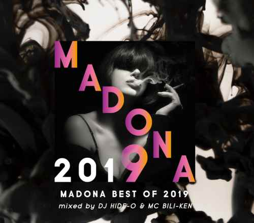 2019年ヒップホップ最強ベストMix!【洋楽CD・MixCD】Madona Best Of 2019 / DJ Hide-O & MC Bili-Ken【M便 2/12】