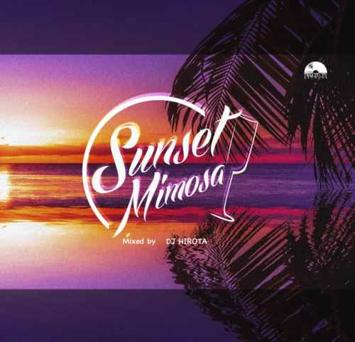 秋を彩る珠玉のAor Mix!【CD・MixCD】Sunset Mimoza / DJ Hirota【M便 1/12】