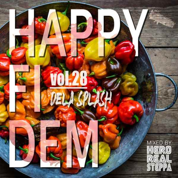 温もりが感じられるHuman Crest渾身の一枚。 洋楽CD MixCD Happy Fi Dem. 28 -Dela Splash- / Select & Mix By Hero Realsteppa fr. Human Crest【M便 1/12】