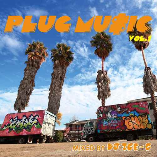 100%ニューウエスト!!【洋楽CD・MixCD】Plug Music Vol.1 / DJ Ice-G【M便 2/12】