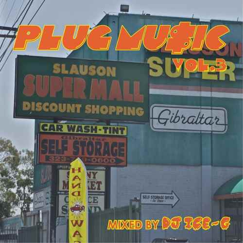 最新Westcoast Soundのオンパレード!【洋楽CD・MixCD】Plug Music Vol.3 / DJ Ice-G【M便 2/12】