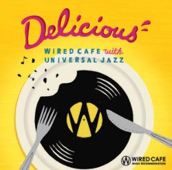 コーヒーを楽しみながらくつろぐひとときに。【MixCD】Wired Cafe Music Recommendation -Delicious- / V.A【M便 2/12】