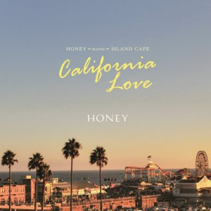 今のカリフォルニアサウンド!【CD・MixCD】Honey meets Island Cafe -Califrornia Love- / V.A【M便 1/12】