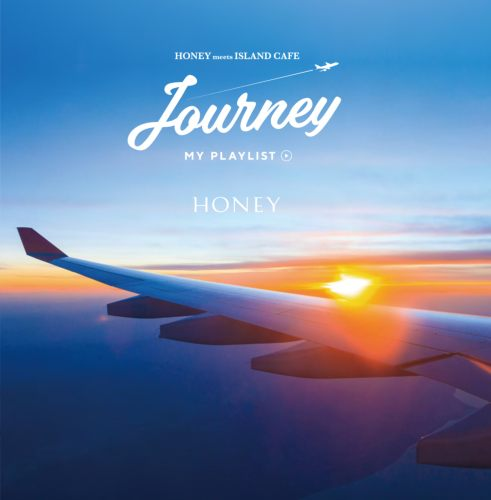 カフェ・旅・海Honey meets Island Cafe Journey -My Playlist- / V.A.
