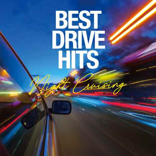 夜のドライブにぴったりなミックス!【洋楽CD・MixCD】Best Drive Hits -Night Cruising- / Various Artists【M便 2/12】