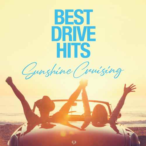 カバー 昼 爽快 キャッチーBest Drive Hits -Sunshine Cruising- / Various Artists