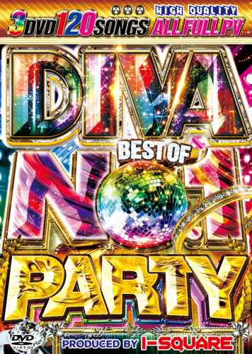パリピ満足度最強!!!【洋楽DVD・MixDVD】Diva Best Of No.1 Party / I-Square【M便 6/12】