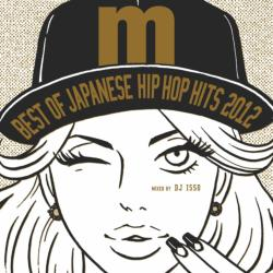 Best Of Japanese Hip Hop Hits 2012 / DJ Isso【M便 2/12】