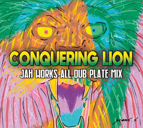 Jah Works レゲエ ダブプレート Dub PlateConquering Lion / Jah Works